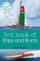 First Book of Ships and Boats (Paperback)