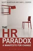 The HR Paradox: A Manifesto for Change (Hardback)