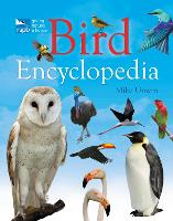 RSPB Bird Encyclopedia - First Animal Encyclopedia (Hardback)