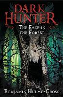 The Face in the Forest (Dark Hunter 10) - Dark Hunter (Paperback)