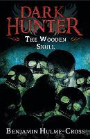 The Wooden Skull (Dark Hunter 12) - Dark Hunter (Paperback)