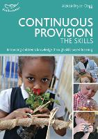 Continuous Provision: The Skills (Paperback)