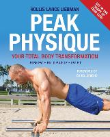 Peak Physique: Your Total Body Transformation (Paperback)