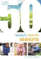 50 Fantastic Ideas for Seasons - 50 Fantastic Ideas (Paperback)