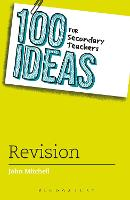100 Ideas for Secondary Teachers: Revision - 100 Ideas for Teachers (Paperback)