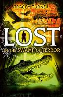 Lost... In the Swamp of Terror (Paperback)