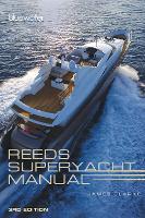Reeds Superyacht Manual (Paperback)