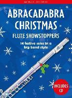 Abracadabra Christmas: Flute Showstoppers - Abracadabra Woodwind