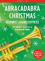 Abracadabra Christmas: Trumpet Showstoppers - Abracadabra Brass