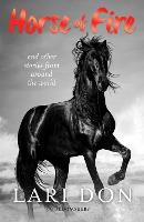 Horse of Fire: and other stories from around the world (Paperback)