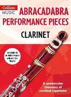 Abracadabra Performance Pieces - Clarinet - Abracadabra Woodwind