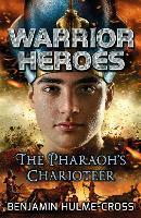 Warrior Heroes: The Pharaoh's Charioteer - Flashbacks (Paperback)