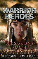 Warrior Heroes: The Spartan's March - Flashbacks (Paperback)