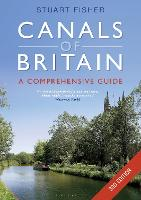 The Canals of Britain: The Comprehensive Guide (Paperback)