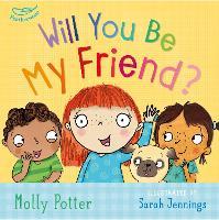 Will You Be My Friend? (Hardback)