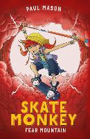 Skate Monkey: Fear Mountain - High/Low (Paperback)