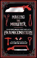 Making the Monster