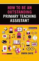 How to be an Outstanding Primary Teaching Assistant
