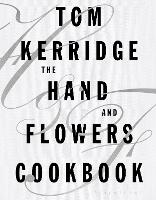 The Hand & Flowers Cookbook