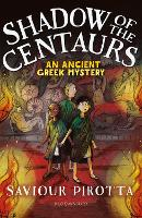 Shadow of the Centaurs: An Ancient Greek Mystery - Flashbacks (Paperback)