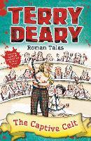 Roman Tales: The Captive Celt - Roman Tales (Paperback)