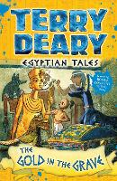 Egyptian Tales: The Gold in the Grave - Egyptian Tales (Paperback)