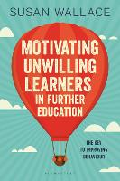 Motivating Unwilling Learners in Further Education