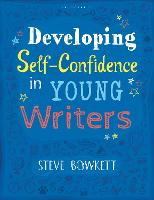 Developing Self-Confidence in Young Writers (Paperback)