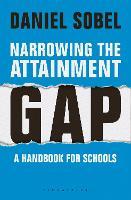 Narrowing the Attainment Gap: A handbook for schools