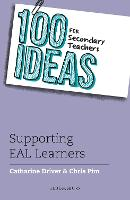 100 Ideas for Secondary Teachers: Supporting EAL Learners