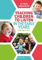 Teaching Children to Listen in the Early Years