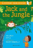 Jack and the Jungle: A Bloomsbury Young Reader - Bloomsbury Young Readers (Paperback)
