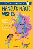 Manju's Magic Wishes: A Bloomsbury Young Reader - Bloomsbury Young Readers (Paperback)