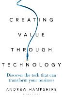 Creating Value Through Technology