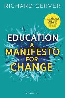 Education: A Manifesto for Change (Paperback)