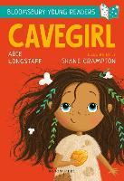 Cavegirl: A Bloomsbury Young Reader - Bloomsbury Young Readers (Paperback)