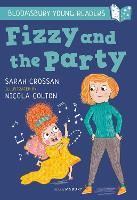 Fizzy and the Party: A Bloomsbury Young Reader: White Book Band - Bloomsbury Young Readers (Paperback)