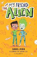 My Friend the Alien: A Bloomsbury Reader - Bloomsbury Readers (Paperback)