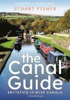 The Canal Guide: Britain's 55 Best Canals (Paperback)