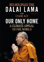 Our Only Home: A Climate Appeal to the World (Hardback)