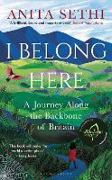 I Belong Here: A Journey Along the Backbone of Britain (Hardback)