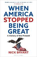 When America Stopped Being Great