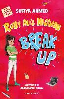 Ruby Ali's Mission Break Up: A Bloomsbury Reader - Bloomsbury Readers (Paperback)