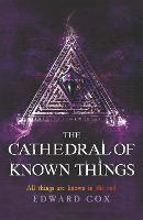 The Cathedral of Known Things (Paperback)