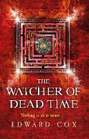 The Watcher of Dead Time (Paperback)