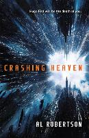 Crashing Heaven: The Station Series Book 1 - The Station Series (Hardback)