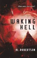 Waking Hell: The Station Series Book 2 - The Station Series (Paperback)