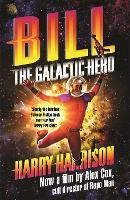 Bill, the Galactic Hero (Paperback)