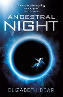 Ancestral Night: A White Space Novel - White Space (Paperback)