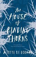 The House of Binding Thorns (Hardback)